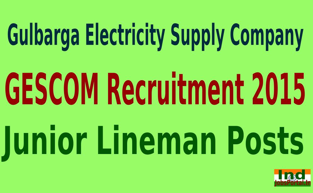 GESCOM Recruitment 2015 Online Application For 1213 Junior Lineman Posts