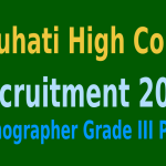 Gauhati High Court Recruitment 2015 For 191 Stenographer Grade III Posts