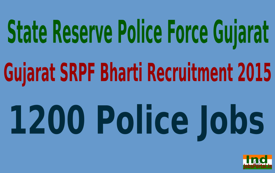 Gujarat SRPF Bharti Recruitment 2015 For 1200 Police Jobs