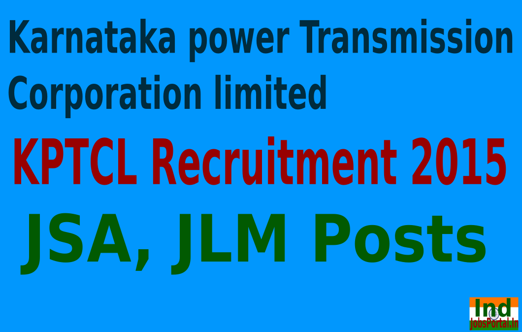 KPTCL Recruitment 2015 For 8080 JSA, JLM Posts