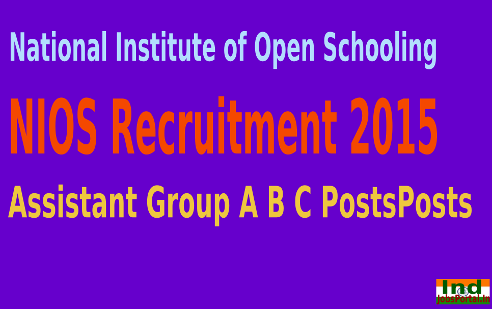 NIOS Recruitment 2015 For 72 Assistant Group A B C Posts