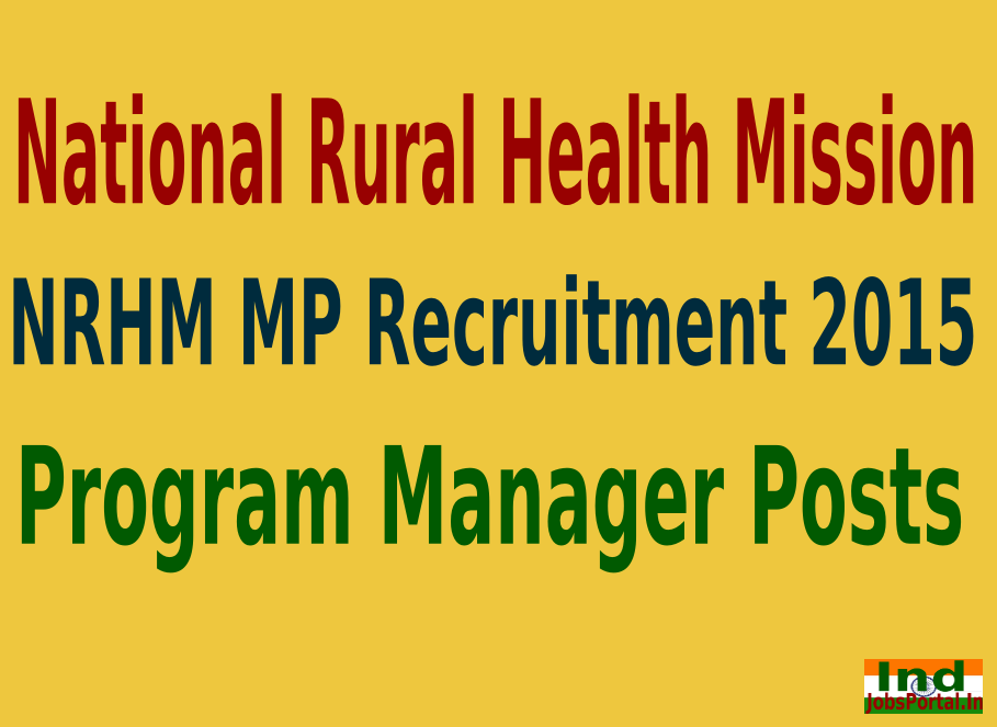 NRHM MP Recruitment 2015 For 112 Program Manager Posts