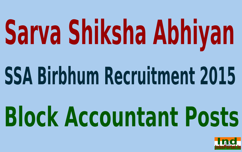 SSA Birbhum Recruitment 2015 For 431 Block Accountant Posts