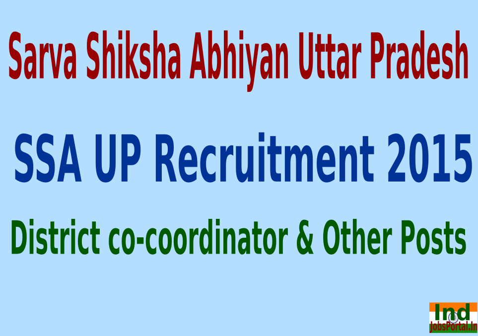 SSA UP Recruitment 2015 For 172 District co-coordinator & Other Posts