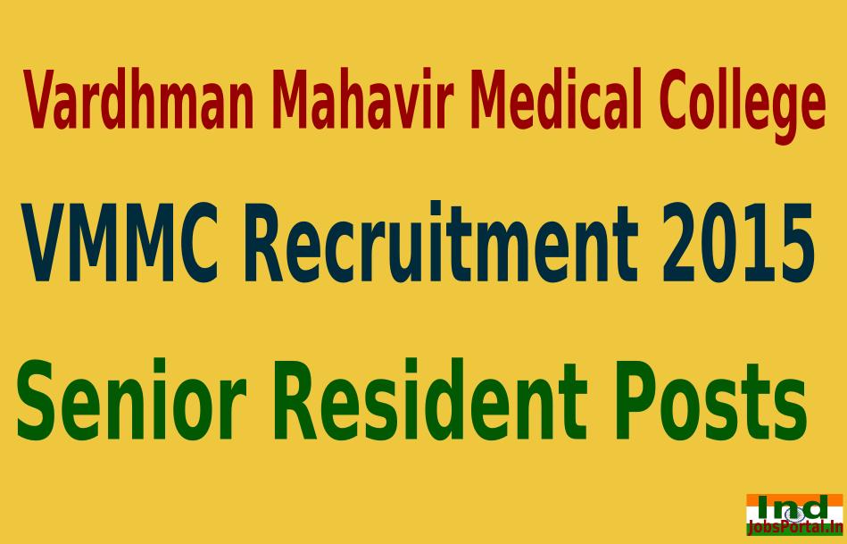 VMMC Recruitment 2015 For 185 Senior Resident Posts