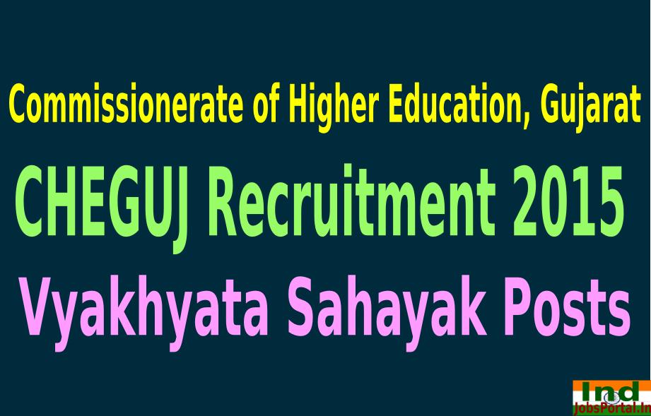 CHEGUJ Recruitment 2015 For 703 Vyakhyata Sahayak Posts