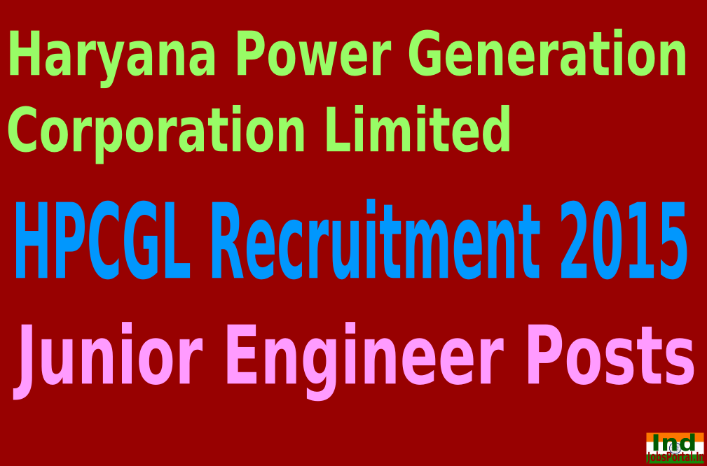 HPCGL Recruitment 2015 For 286 Junior Engineer Posts