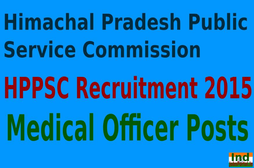 HPPSC Recruitment 2015 For 191 Medical Officer Posts