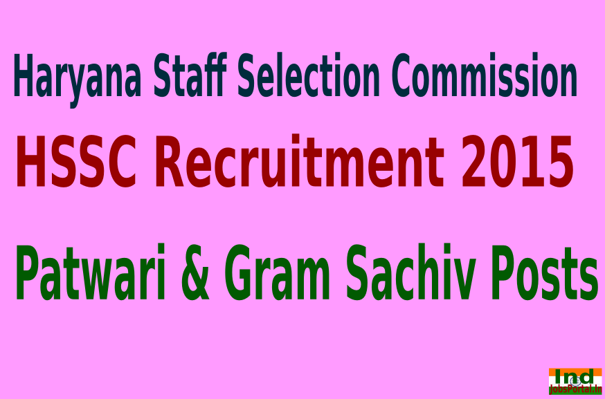 HSSC Recruitment 2015 For 1327 Patwari & Gram Sachiv Posts