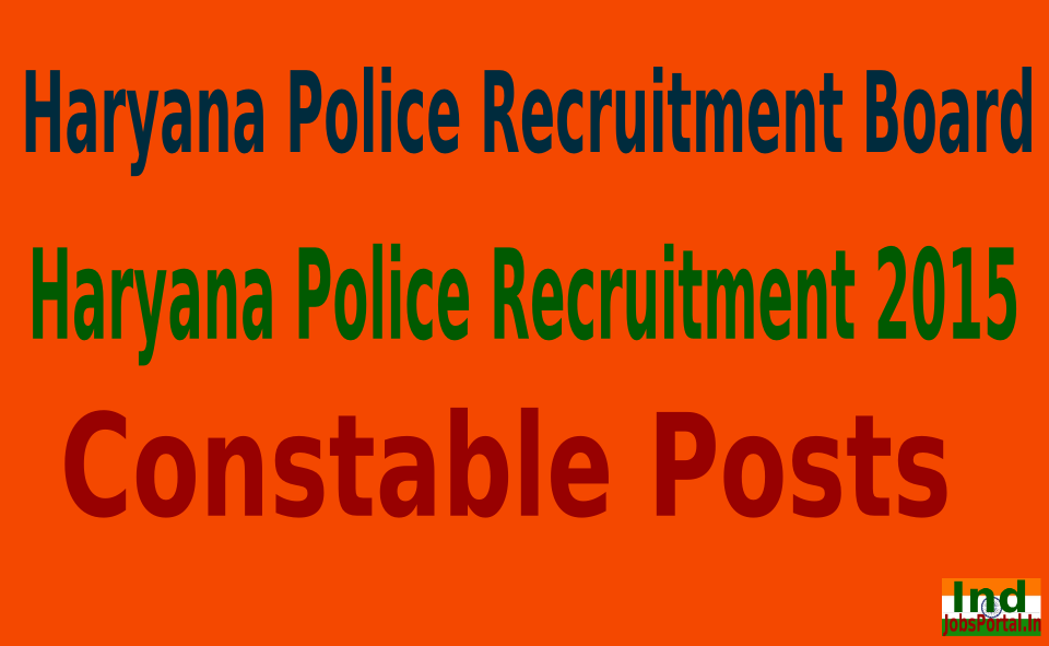 Haryana Police Recruitment 2015 For 13200 Constable Posts