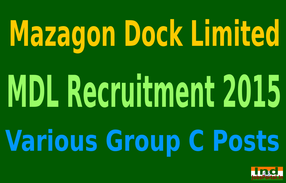 MDL Recruitment 2015 For 224 Various Group C Posts