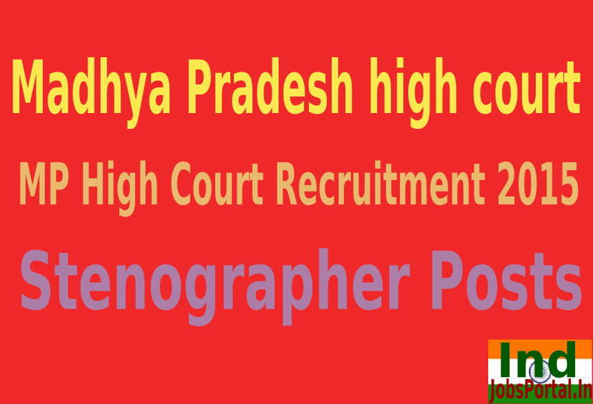 MP High Court Recruitment 2015 For 1003 Stenographer Posts