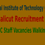 NIT Calicut Recruitment 2015 For 105 AD HOC Staff Vacancies WalkIn Drive
