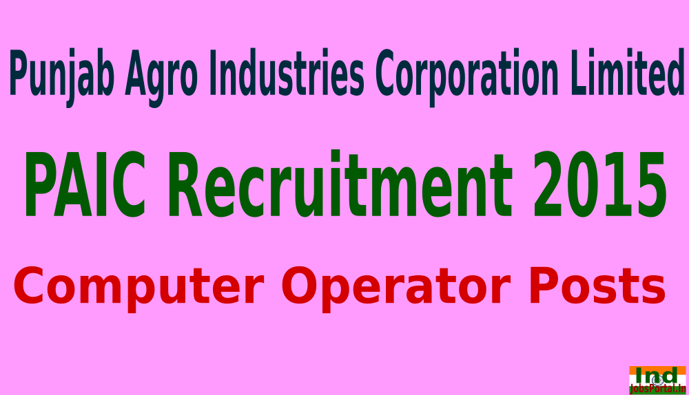 PAIC Recruitment 2015 For 245 Computer Operator Posts
