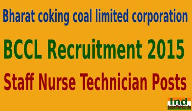 BCCL Recruitment 2015 For 248 Staff Nurse Technician Posts