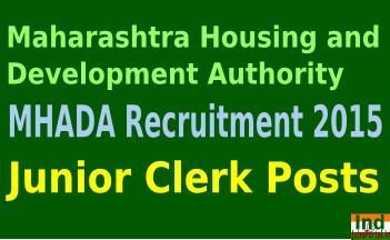 MHADA Recruitment 2015 mhada.maharashtra.gov.in For 244 Junior Clerk Posts